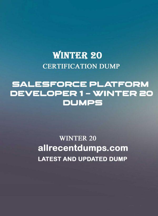 Salesforce Platform developer 1 – Winter 20 Dumps