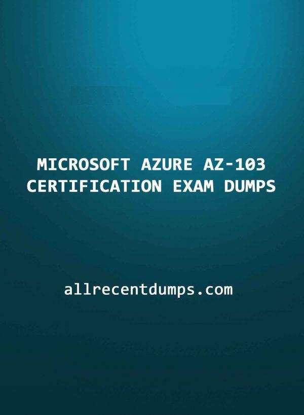 Microsoft Azure AZ-103 Certification Exam Dumps