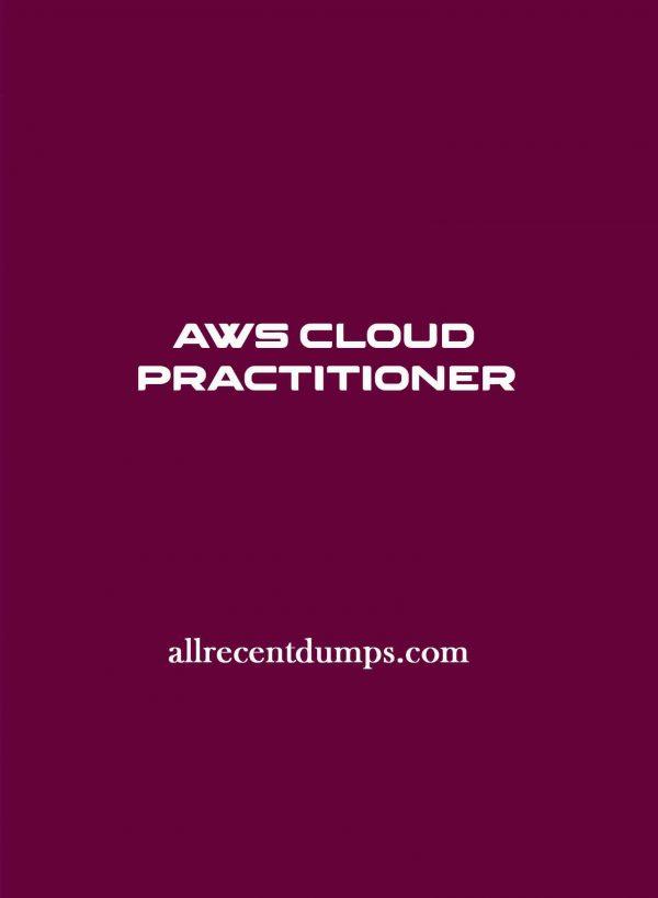 AWS Cloud Practitioner Dumps